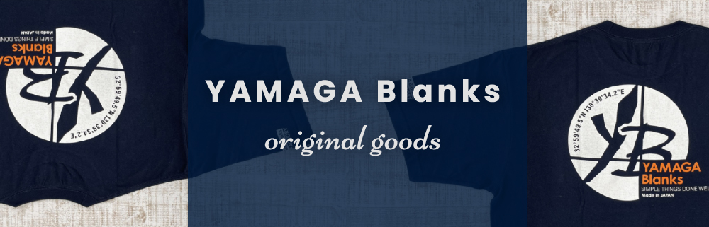 YAMAGA Blanks original goods
