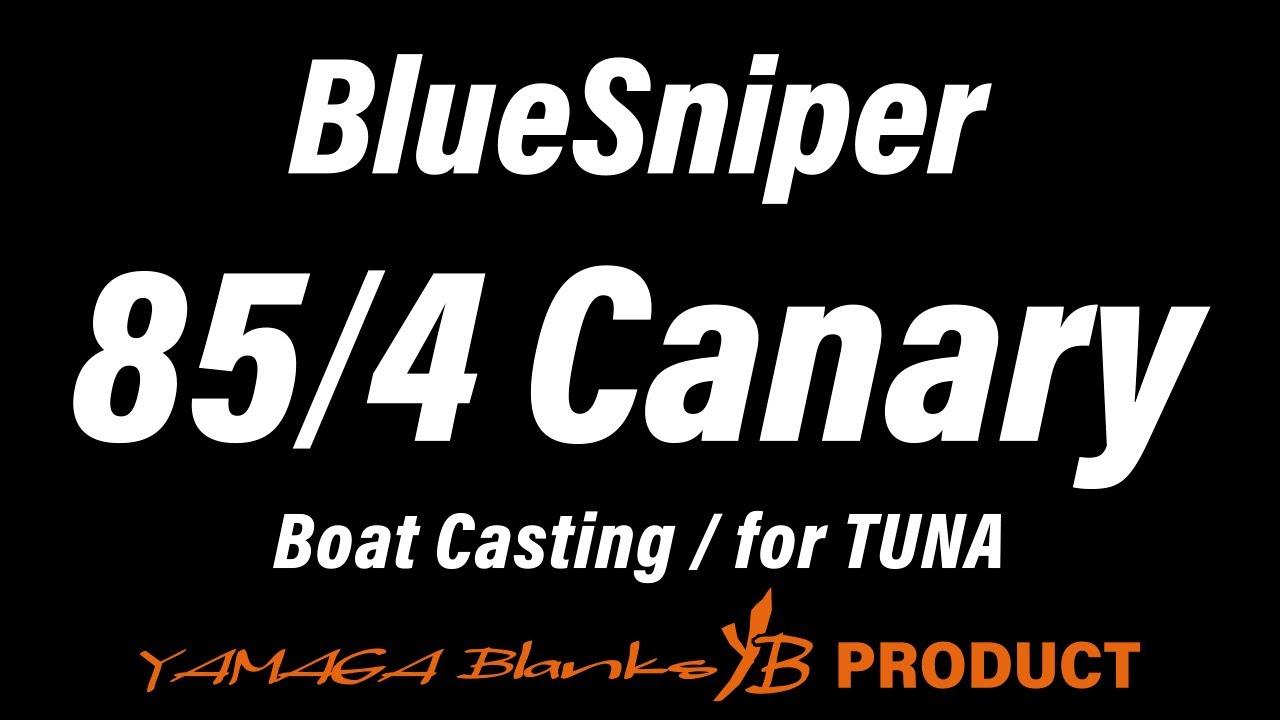 BlueSniper 85/4 Canary