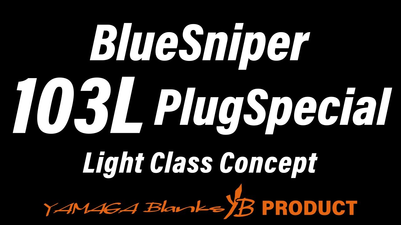 BlueSniper 103L PlugSpecial