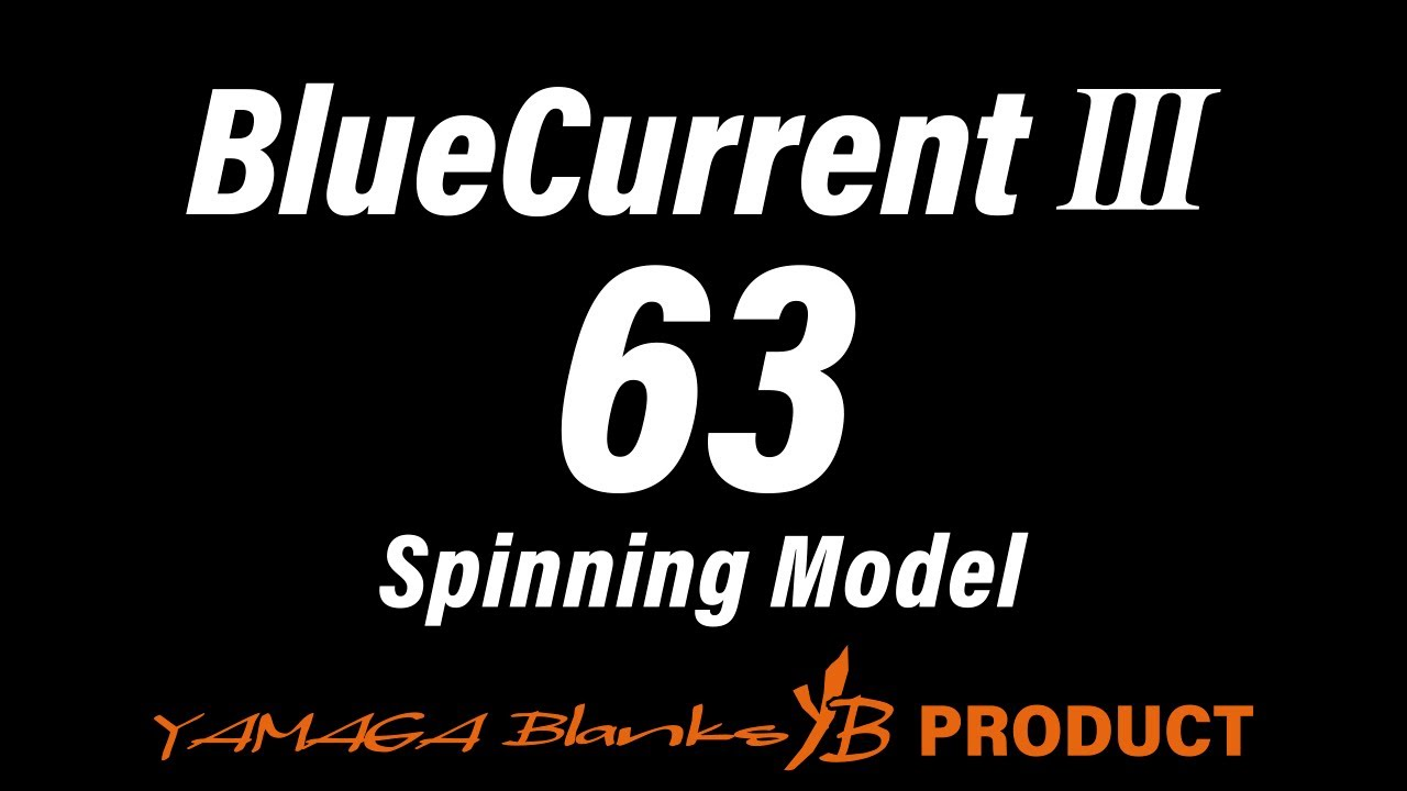 BlueCurrentⅢ 63