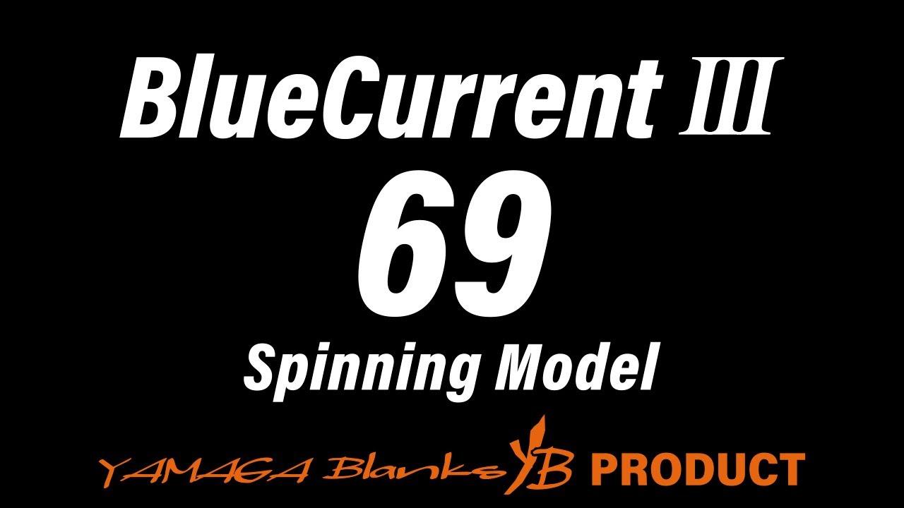 BlueCurrentⅢ 69