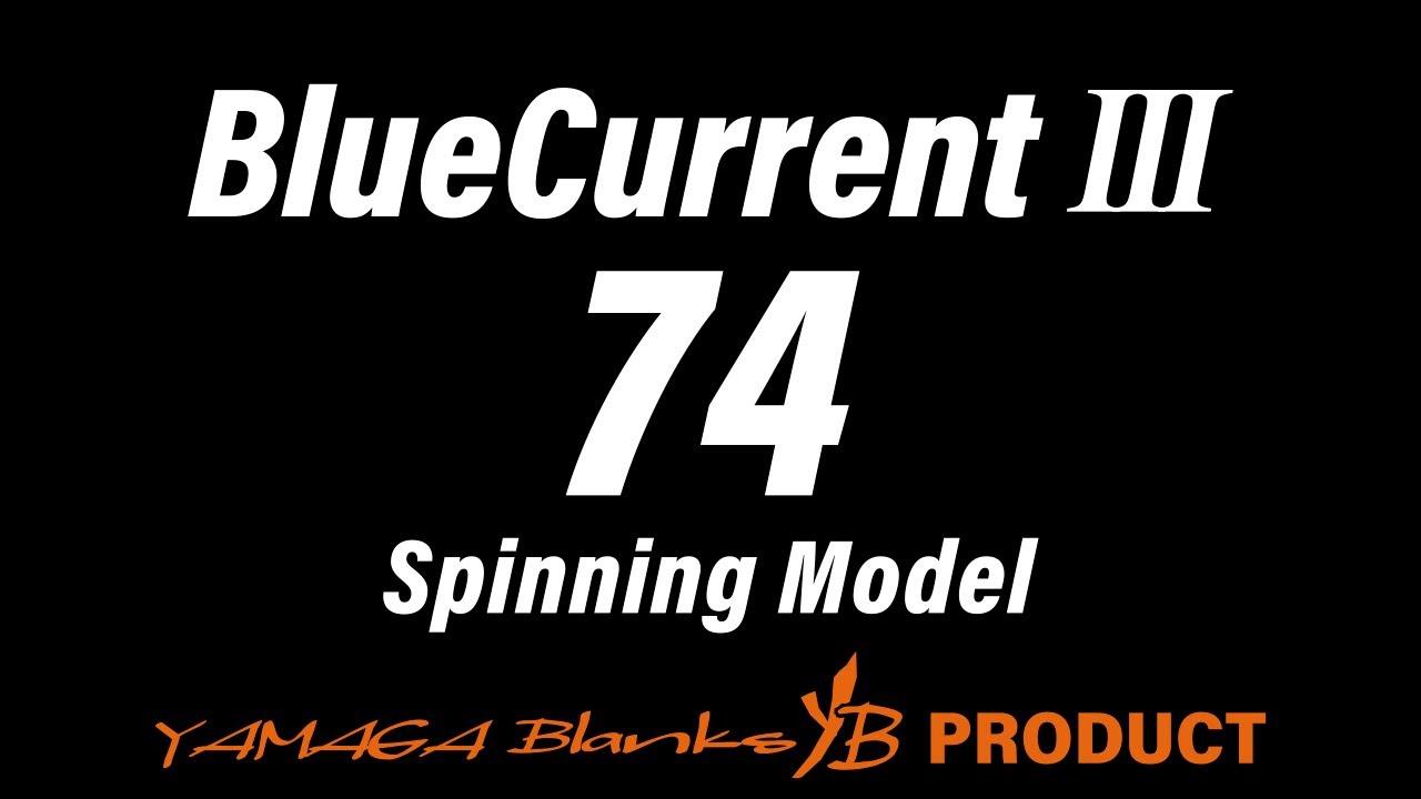 BlueCurrentⅢ 74